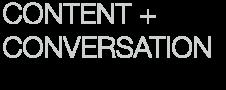 Content & Conversation